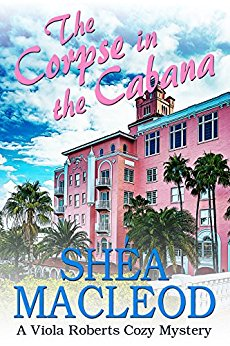 The Corpse in the Cabana (Viola Roberts Cozy Mysteries Book 1)