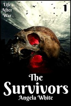 The Survivors Book One (Life After War 1)