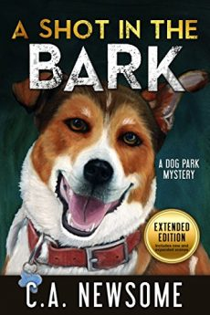 A Shot in the Bark A Dog Park Mystery (Lia Anderson Dog Park Mysteries Book 1)