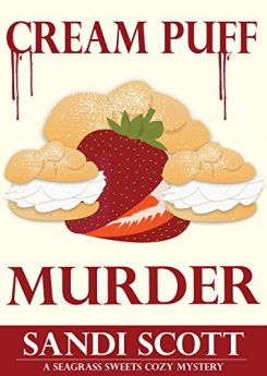 Cream Puff Murder A Seagrass Sweets Cozy Mystery Book 1