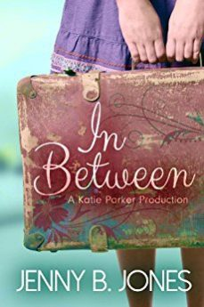 In Between (A Katie Parker Production Book 1)