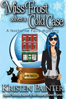 Miss Frost Solves A Cold Case A Nocturne Falls Mystery (Jayne Frost Book 1)