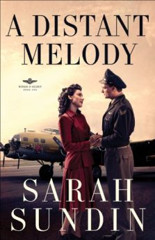 A Distant Melody (Wings of Glory Book #1) A Novel