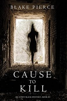 Cause to Kill (An Avery Black Mystery Book 1)