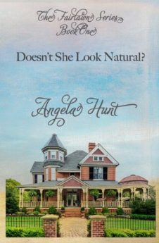Doesn't She Look Natural (The Fairlawn Series Book 1)