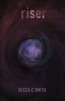Riser (Teen Horror Science Fiction- Book #1 in The Riser Saga)