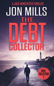 The Debt Collector 1 (A Jack Winchester Thriller)