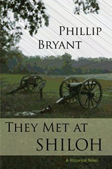 They Met At Shiloh a Civil War Novel (Shiloh Series Book 1)