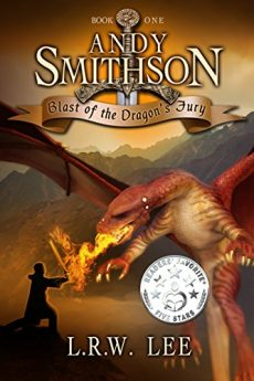 Blast of the Dragon's Fury A Fun Dragon Epic Fantasy Book with Dragons (Andy Smithson 1)