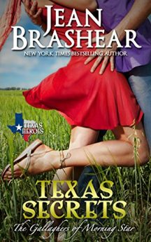 Texas Secrets The Gallaghers of Morning Star Book 1 (Texas Heroes)